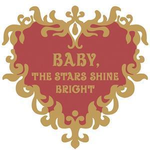 Baby the Stars Shine Bright